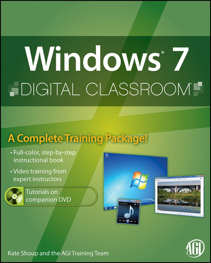 Windows 7 Digital Classroom By: AGI Creative Team,Kate Shoup