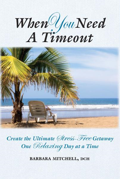 When You Need a Timeout By: Barbara Mitchell
