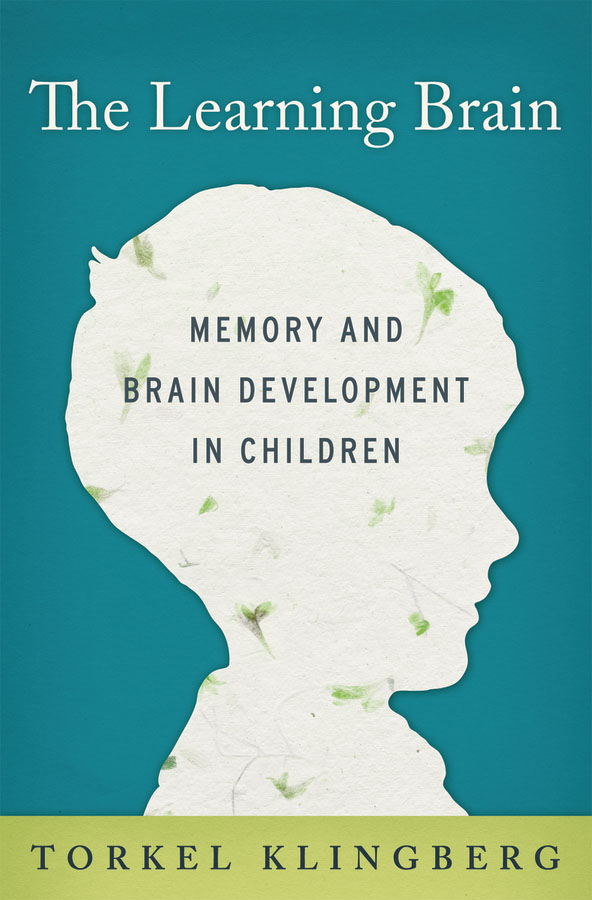The Learning Brain:Memory and Brain Development in Children