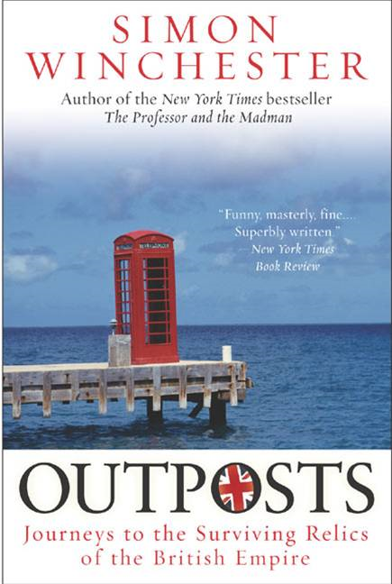 Outposts By: Simon Winchester
