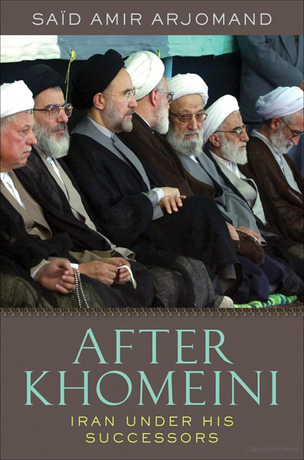 After Khomeini:Iran Under His Successors