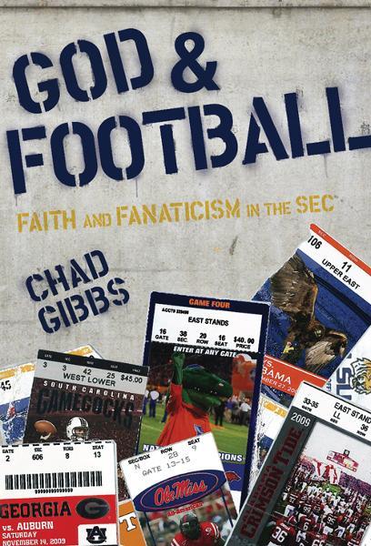 God and Football By: Chad   Gibbs