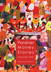 Pardner Money Stories Volume 2