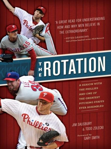 The Rotation By: Jim Salisbury,Todd Zolecki