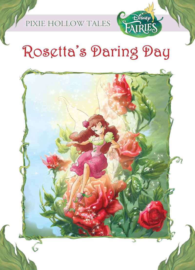 Disney Fairies:  Rosetta's Daring Day By: Lisa Papademetriou