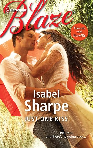 Just One Kiss By: Isabel Sharpe