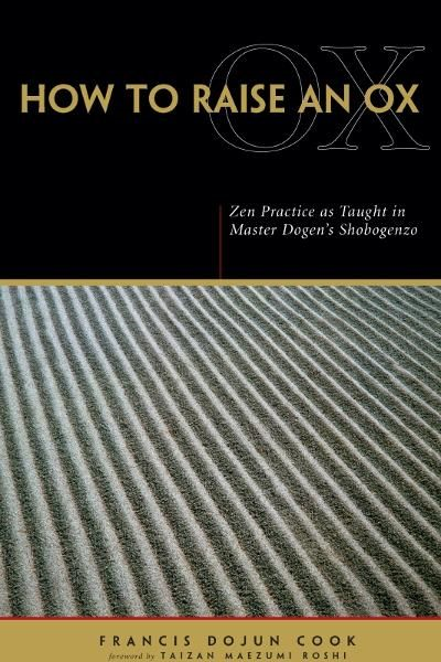 download how to raise an ox: zen practice as taught in master do