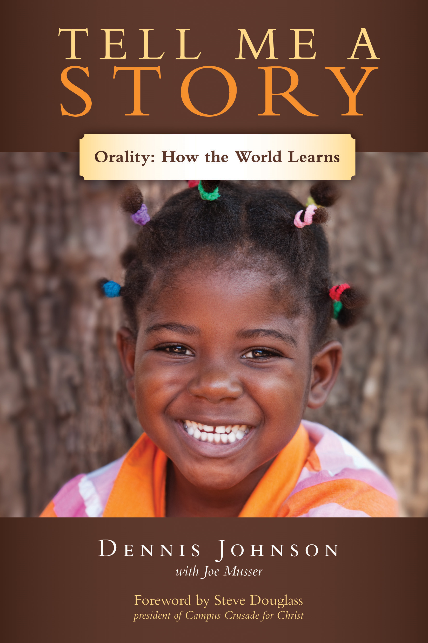 Tell Me a Story: Orality: How the World Learns