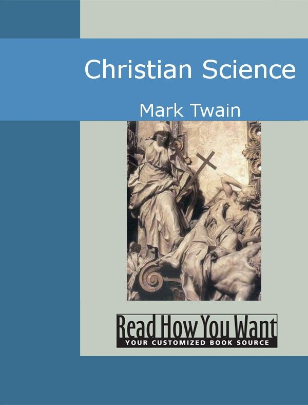 Christian Science By: Mark Twain