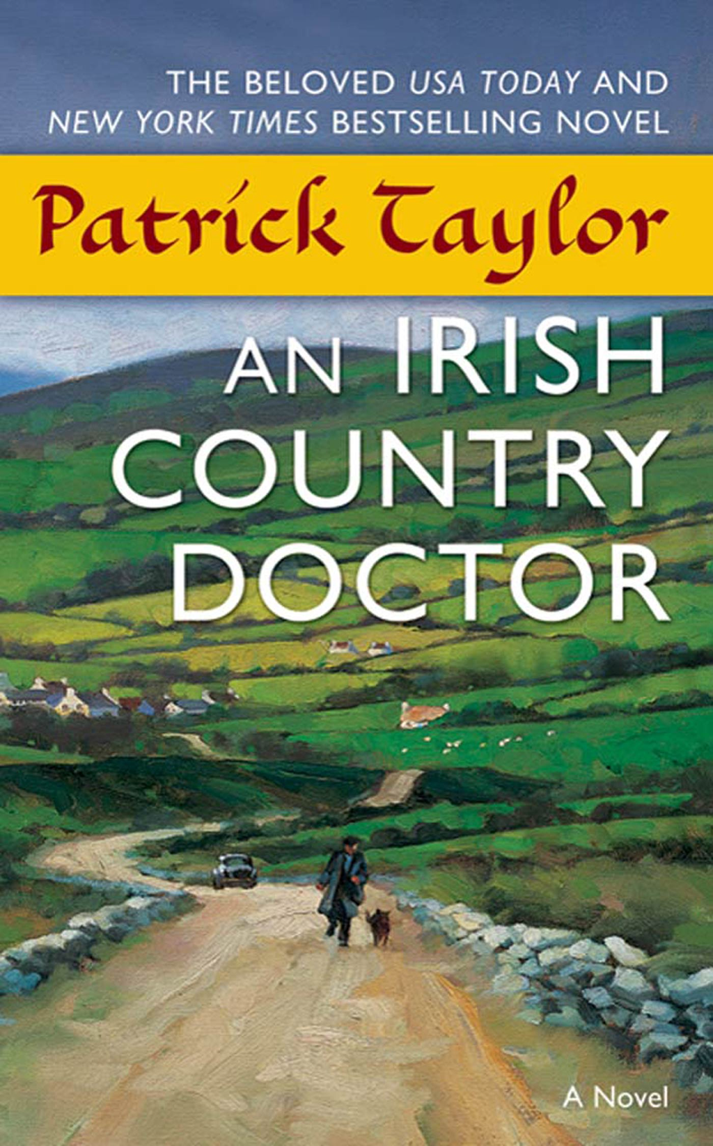An Irish Country Doctor By: Patrick Taylor