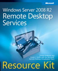 Windows Server 2008 R2 Remote Desktop Services Resource Kit: