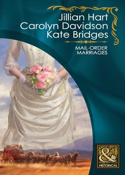 Mail-Order Marriages (Mills & Boon Historical)