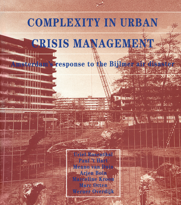 Complexity in Urban Crisis Management Amsterdam's Response to the Bijlmer Air Disaster