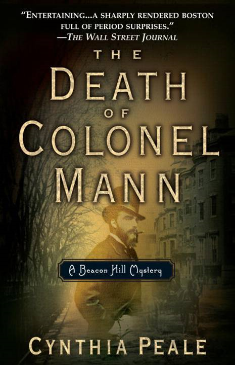 DEATH OF COLONEL MANN, THE By: Cynthia Peale