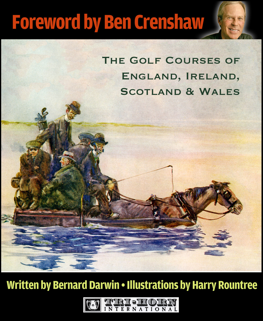 The Golf Courses of England, Ireland, Scotland & Wales