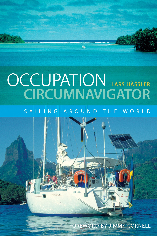 Occupation Circumnavigator: Sailing Around the World Sailing Around the World