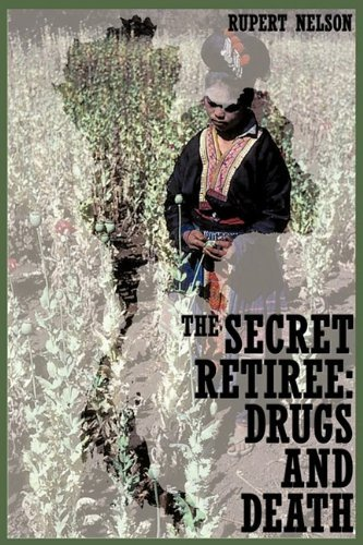 THE SECRET RETIREE: DRUGS AND DEATH