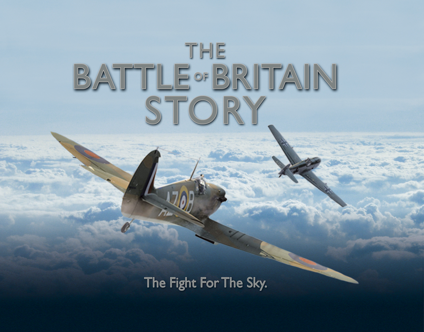 The Battle of Britain Story: Fight For The Sky