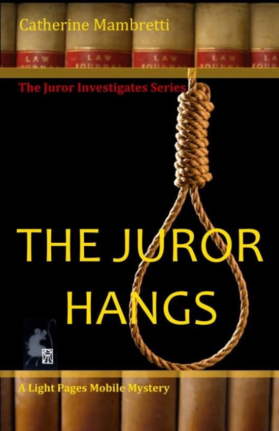 The Juror Hangs By: Catherine Mambretti