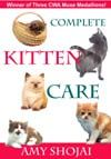 Complete Kitten Care By: Amy Shojai