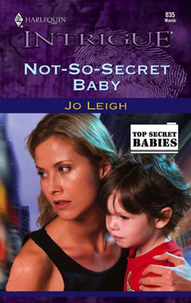 Not-So-Secret Baby By: Jo Leigh