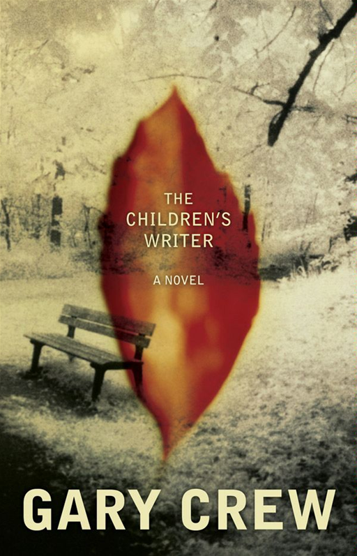 The Children's Writer By: Gary Crew