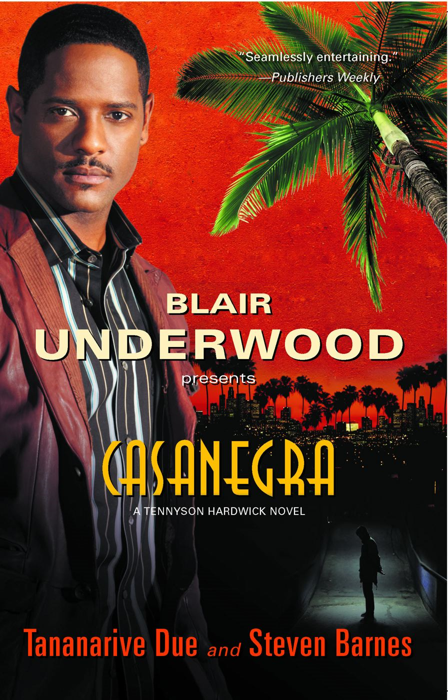 Casanegra By: Blair Underwood