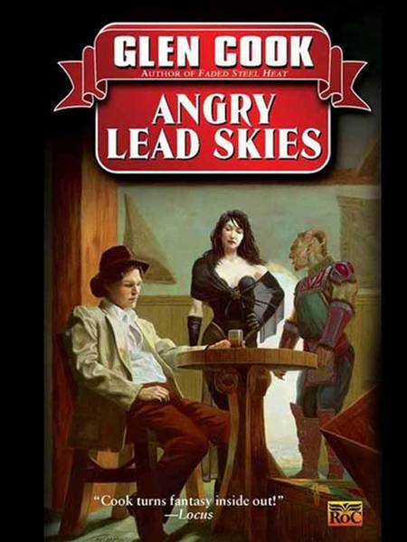 Angry Lead Skies: A Garrett, P.I., Novel By: Glen Cook