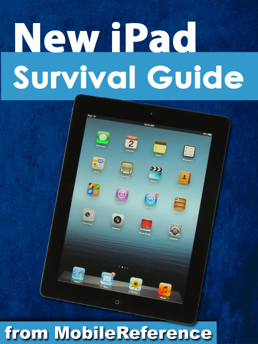 New iPad Survival Guide: Step-by-Step User Guide for the iPad 3: Getting Started, Downloading FREE eBooks, Taking Pictures, Making Video Calls, Using eMail, and Surfing the Web By: K, Toly