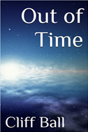 Out Of Time: A Time Travel Novel