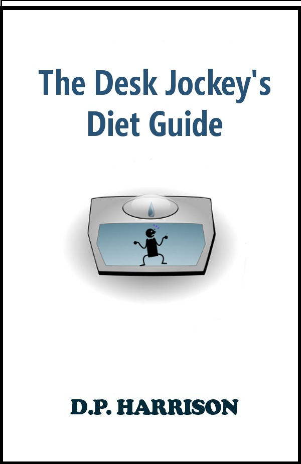 The Desk Jockey's Diet Guide