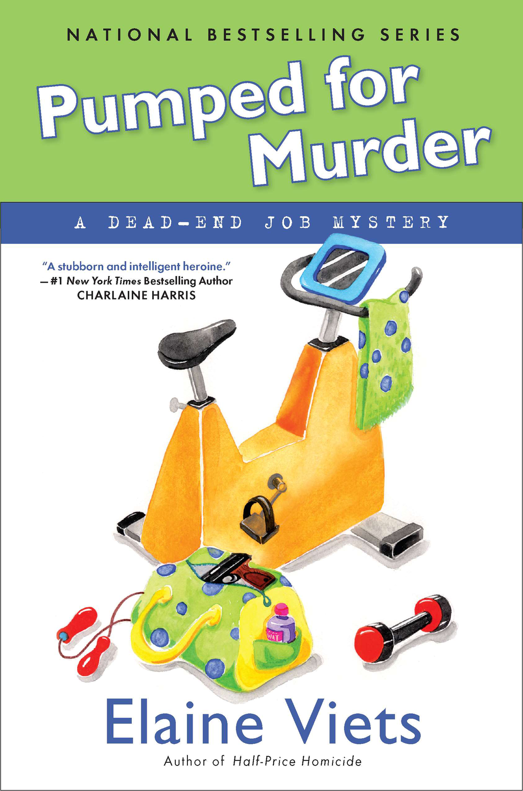 Pumped For Murder: A Dead-End Job Mystery By: Elaine Viets