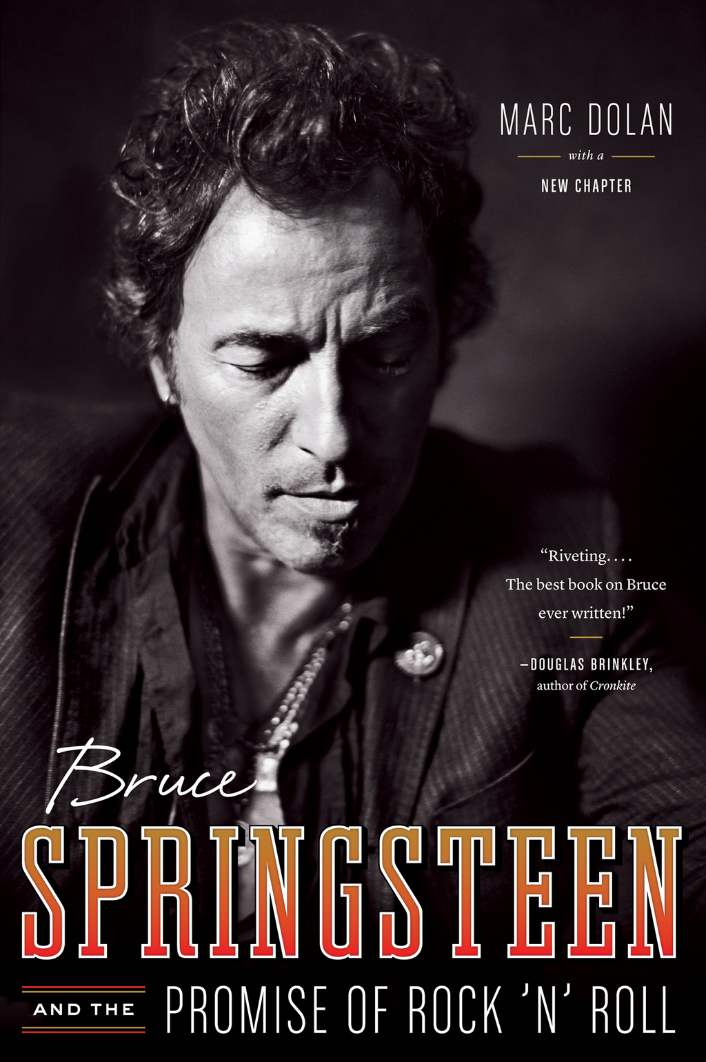 Bruce Springsteen and the Promise of Rock 'n' Roll By: Marc Dolan