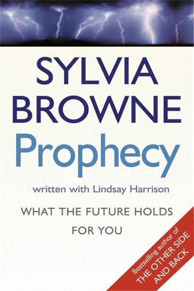 Prophecy What the future holds for you