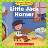 Nursery Rhyme Readers: Little Jack Horner
