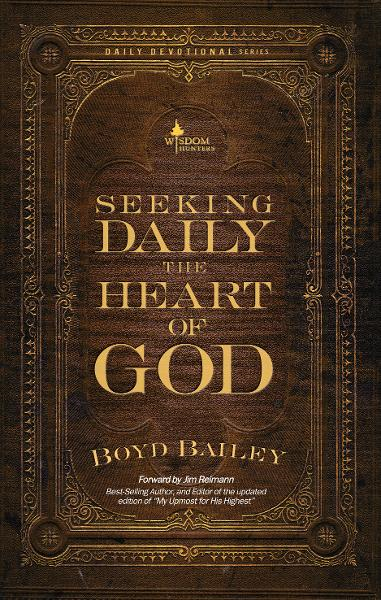Seeking Daily the Heart of God