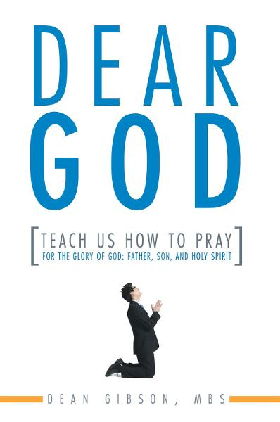 Dear God, Teach Us How to Pray