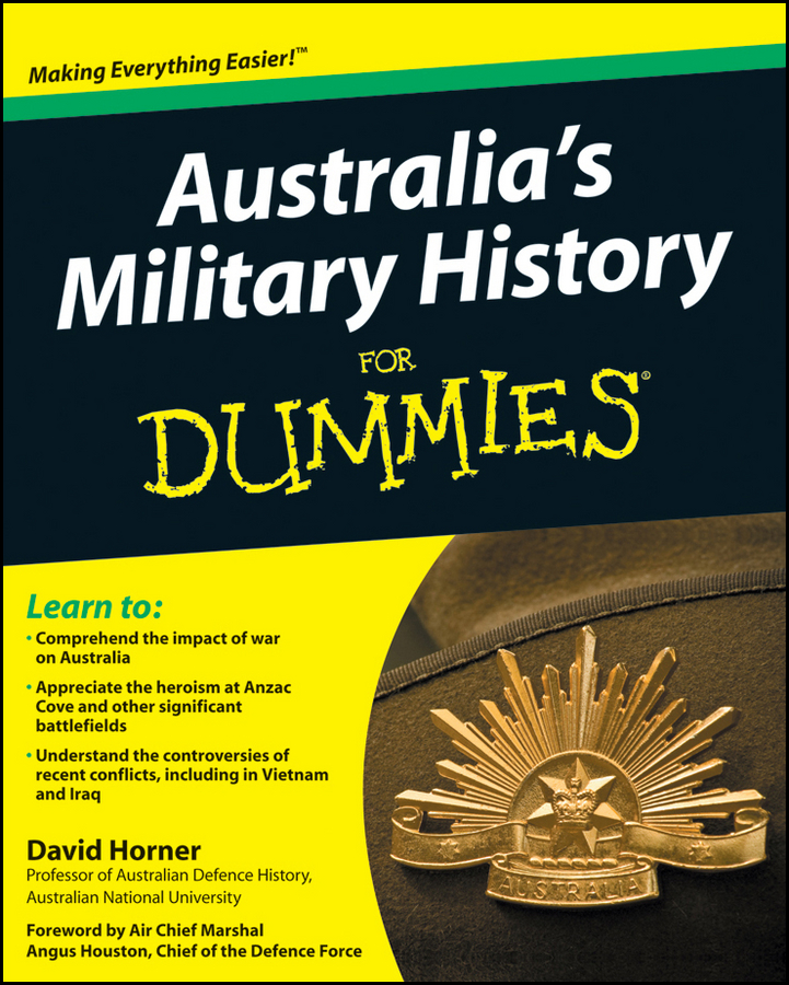 Australia's Military History For Dummies By: David Horner