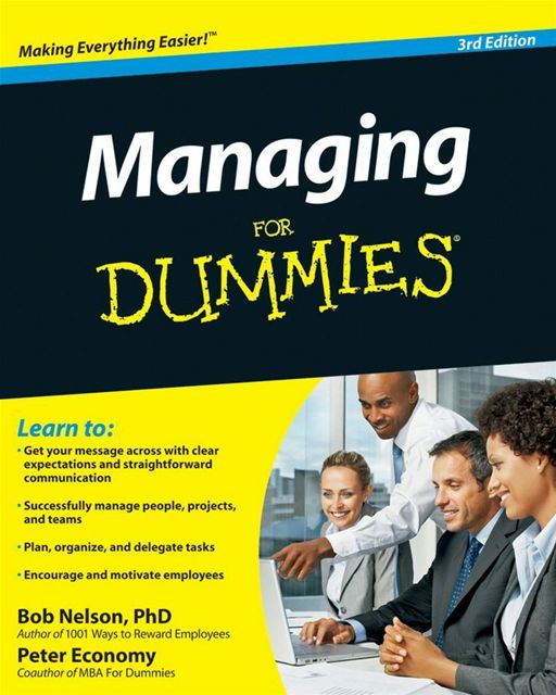 Managing For Dummies By: Bob Nelson,Peter Economy
