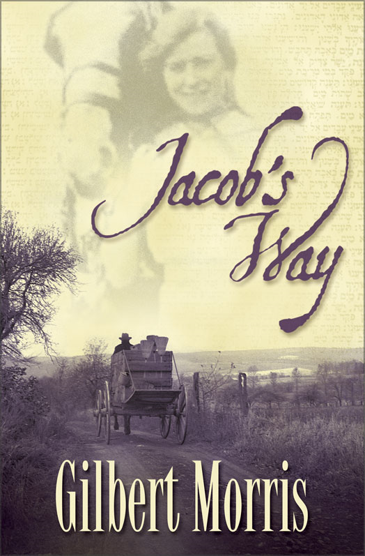 Jacob's Way By: Gilbert   Morris