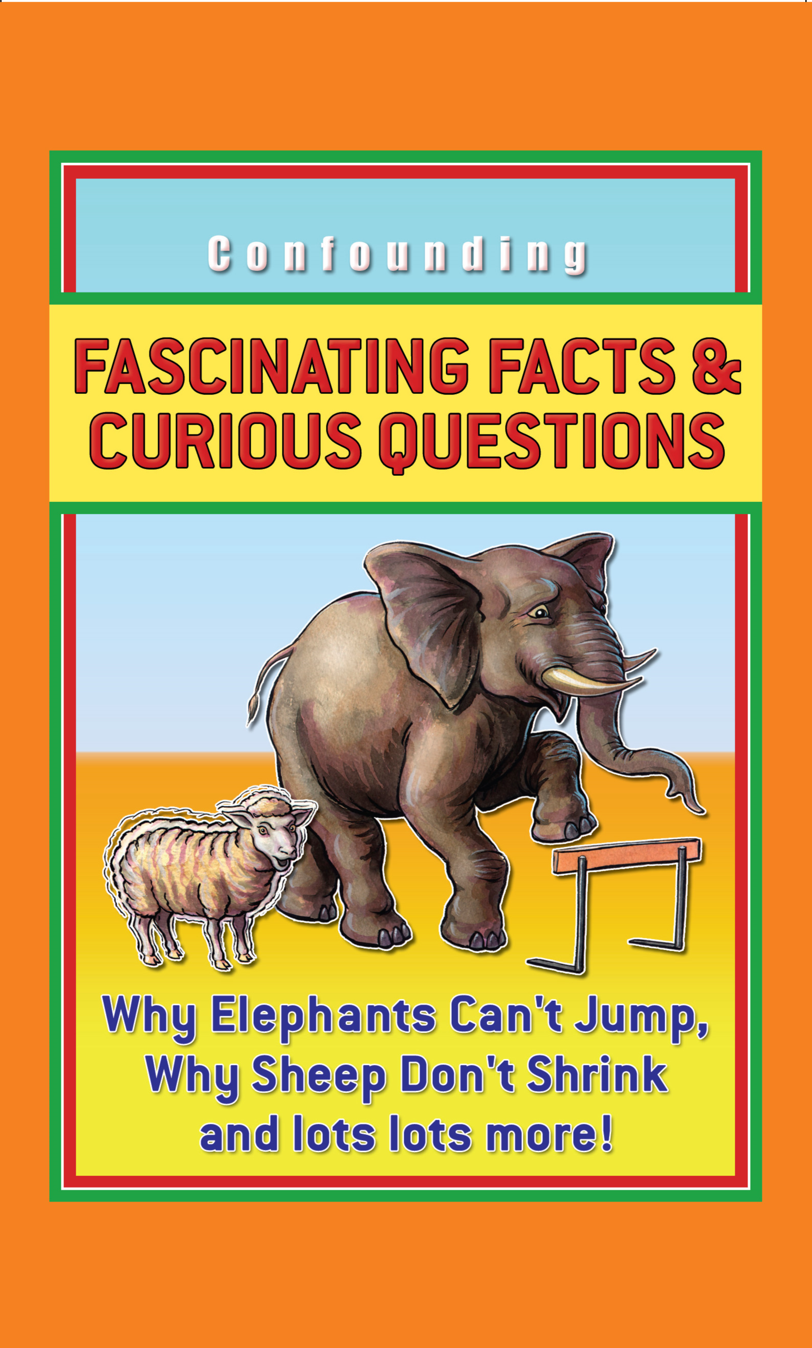 Fascinating Facts and Curious Questions