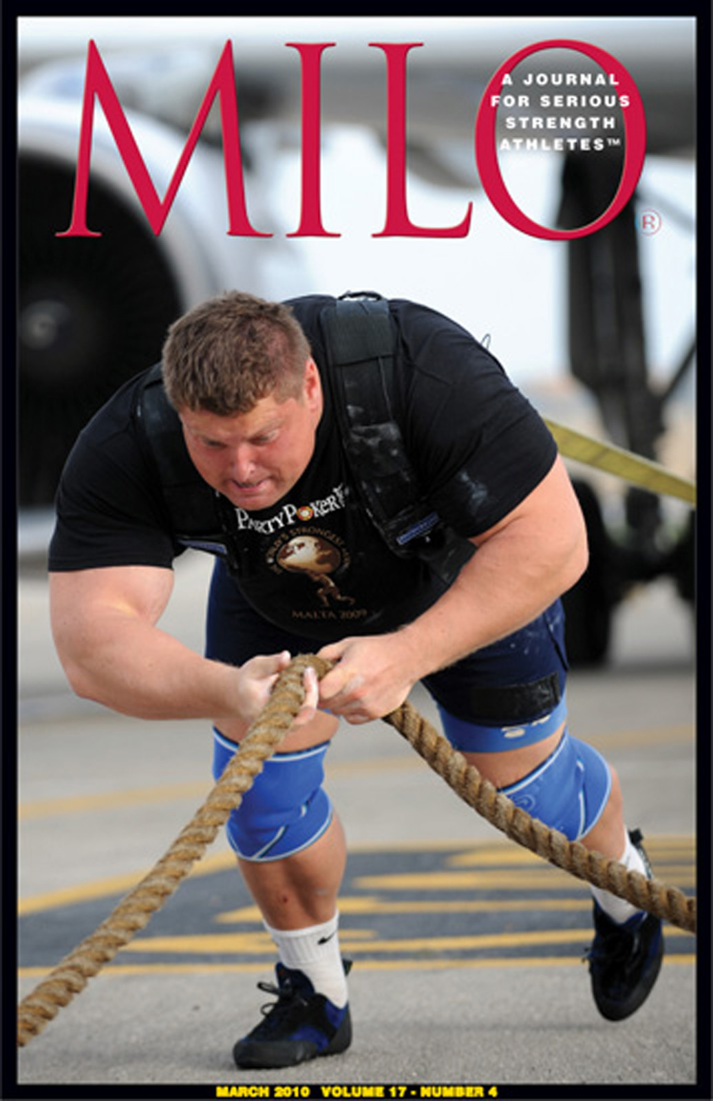 MILO: A Journal for Serious Strength Athletes, March 2010, Vol.  17, No. 4