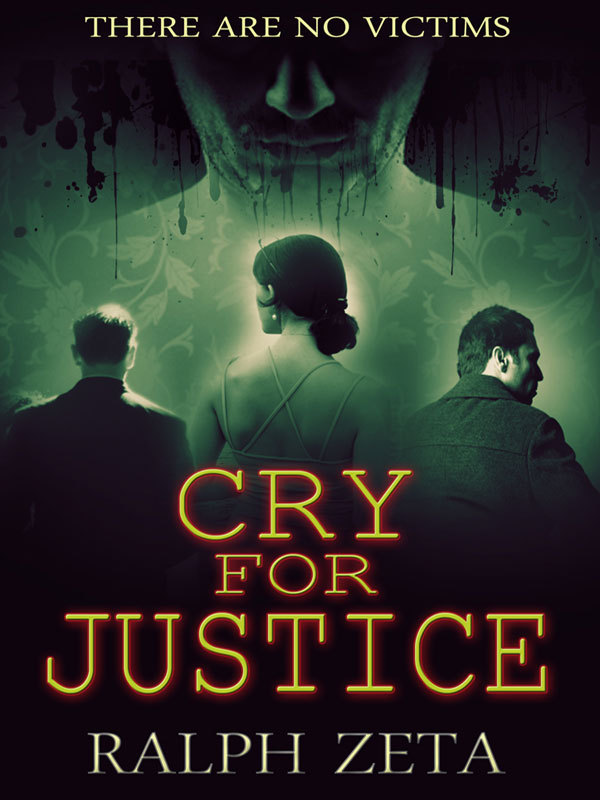 Cry For Justice By: Ralph Zeta