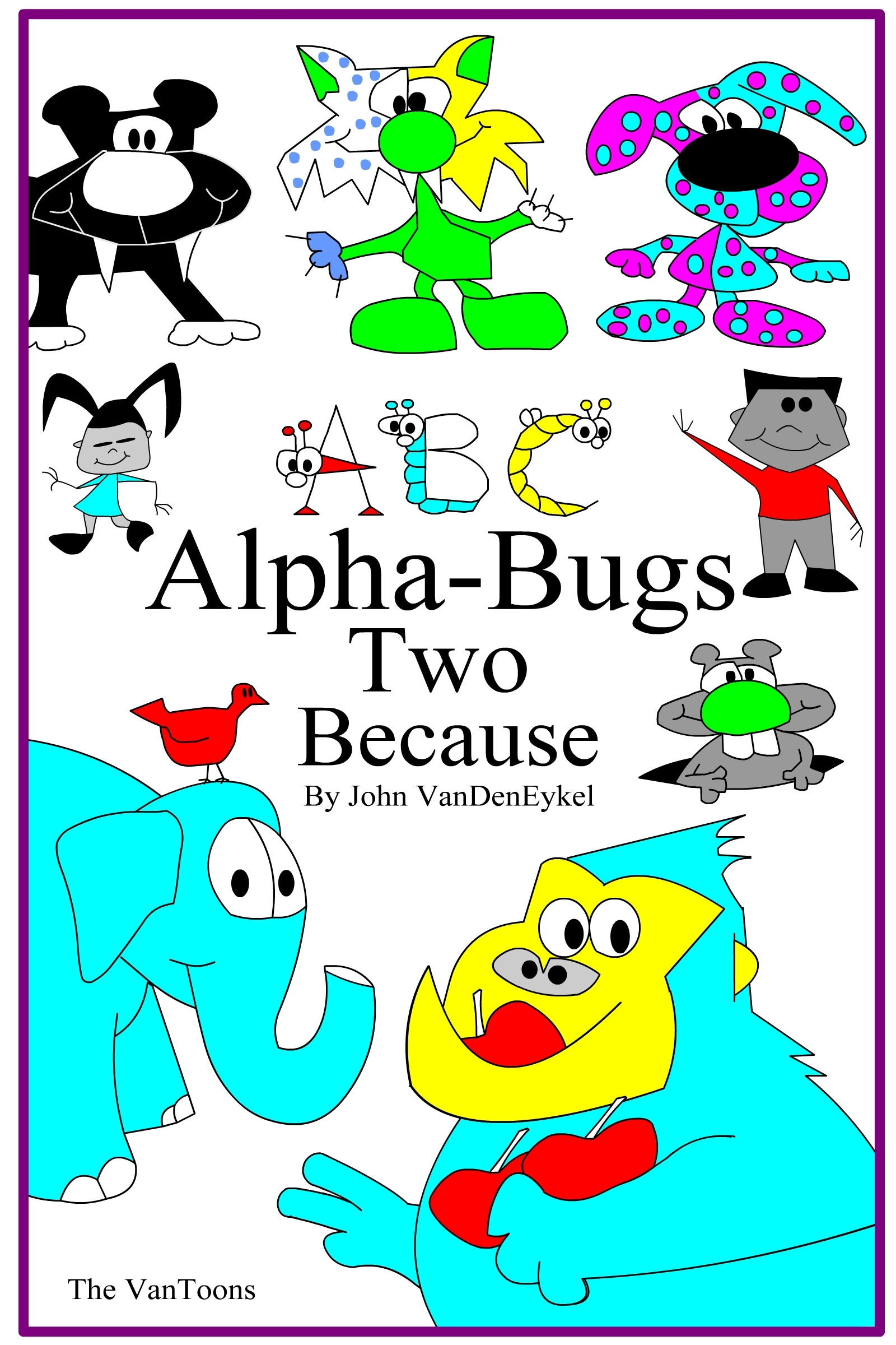 ABC Alpha-Bugs Two Because