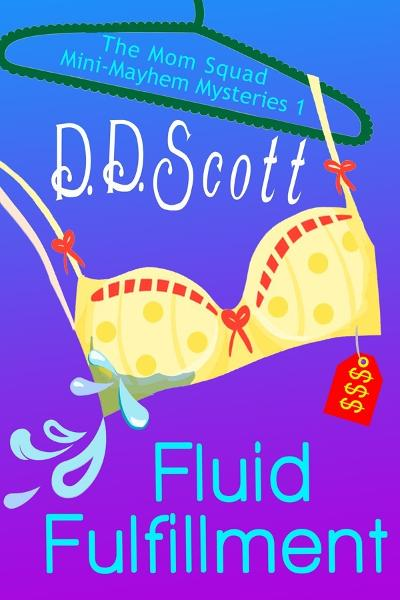 Fluid Fulfillment (Short Story) By: D. D. Scott