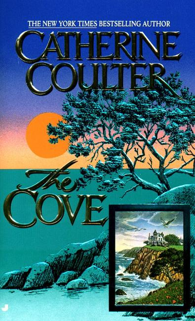 The Cove By: Catherine Coulter