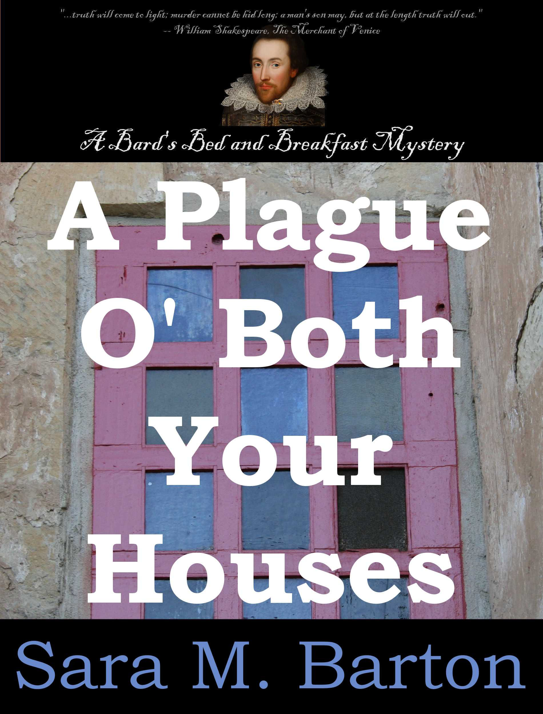A Plague O' Both Your Houses