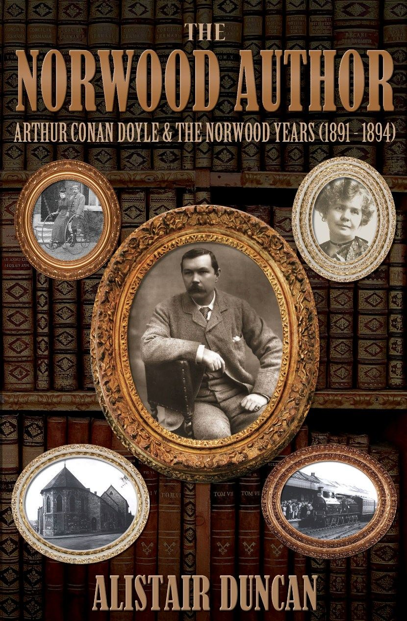 The Norwood Author - Arthur Conan Doyle from 1891-1894