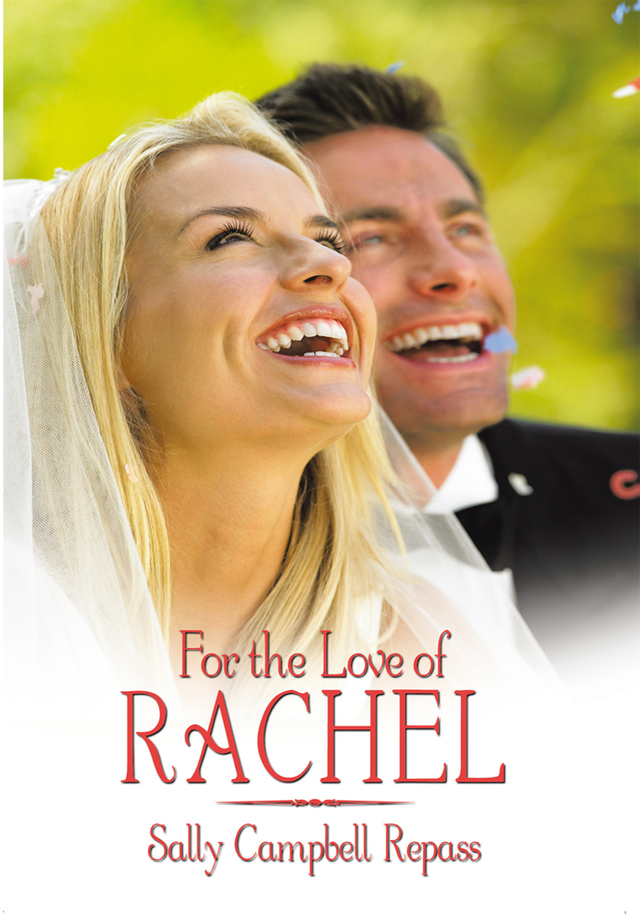 For the Love of Rachel