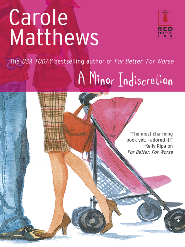 A Minor Indiscretion By: Carole Matthews